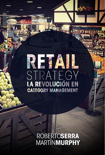 405px-Retail_Strategy,_La_Revolución_en_Category_Management